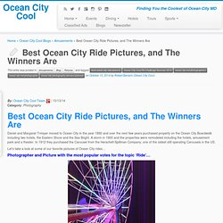 Best Ocean City Ride Pictures, and The Winners Are