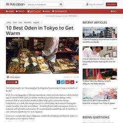10 Best Oden in Tokyo to Get Warm
