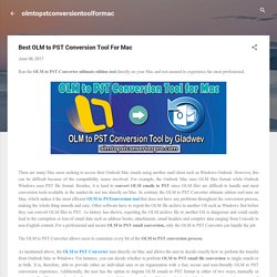 Best OLM to PST Conversion Tool For Mac