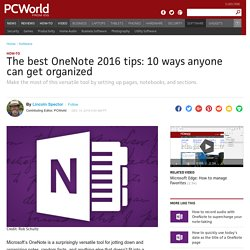 The best OneNote 2016 tips: 10 ways anyone can get organized
