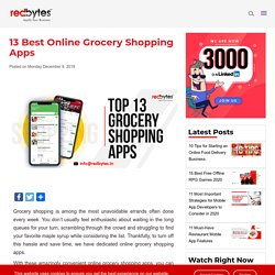 13 Best Online Grocery Shopping Apps 2020