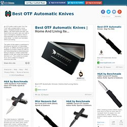Best OTF Automatic Knives
