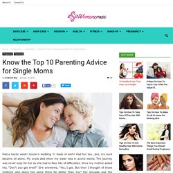 Best parenting advice for single moms