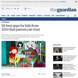 50 best apps for kids from 2013 that parents can trust