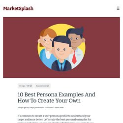 10 Best Persona Examples And How To Create Your Own