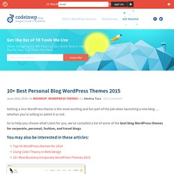 10+ Best Personal Blog WordPress Themes 2015