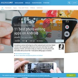 11 best photo editing apps on Android