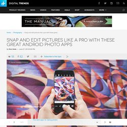 The 10 Best Free Photo-Editing Apps for Android