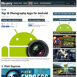 Top 10 Best Photography Apps for Android June 2013