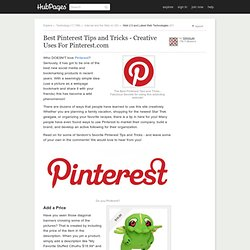 Best Pinterest Tips and Tricks - Creative Uses For Pinterest.com