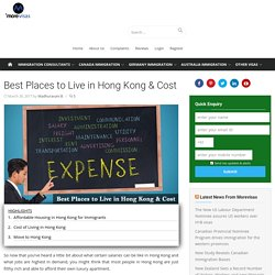 Best Places to Live in Hong Kong & Cost