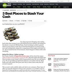 3 Best Places to Stash Your Cash - CBS MoneyWatch.com
