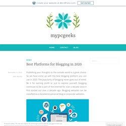 Best Platforms for Blogging in 2020
