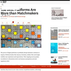 The Best Platforms Are More than Matchmakers