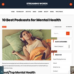 10 Best Podcasts for Mental Health
