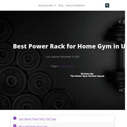 The Best Power Rack: Maximize Your Gains in 2021