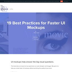 19 Best Practices for Faster UI Mockups