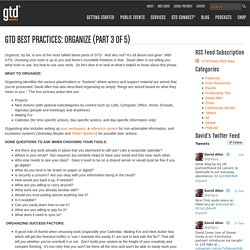 GTD Best Practices: Organize (Part 3 of 5)