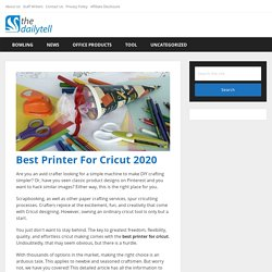 10 Best Printer For Cricut 2020 - The Daily Tell