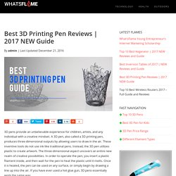 Best 3D Printing Pen Reviews