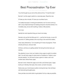 & Best Procrastination Tip Ever :zen habits