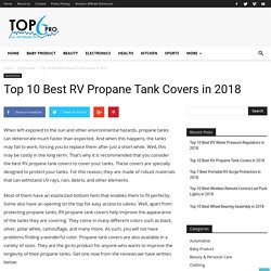 Top 10 Best RV Propane Tank Covers in 2018 - Top6Pro
