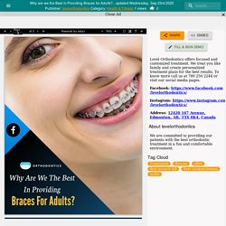 Why are we the Best in Providing Braces for Adults?