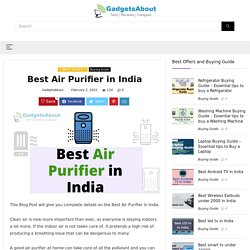 Best Air Purifier in India - February 2021