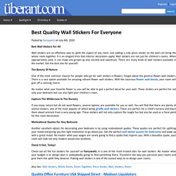 Best Quality Wall Stickers For Everyone