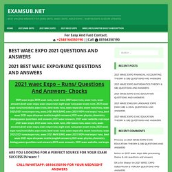BEST WAEC EXPO 2021 QUESTIONS AND ANSWERS - EXAMSUB.NET