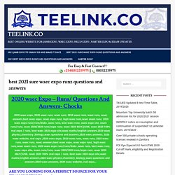 best 2021 sure waec expo runz questions and answers - TEELINK.CO