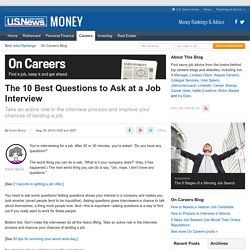 The 10 Best Questions to Ask at a Job Interview - On Careers (usnews.com)
