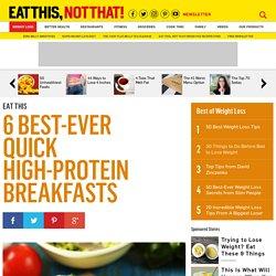 6 Best-Ever Quick High-Protein Breakfasts