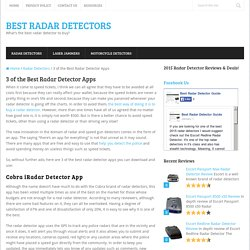 3 of the Best Radar Detector Apps