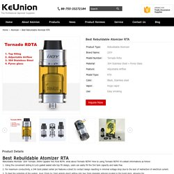 Best Rebuildable Atomizer RTA