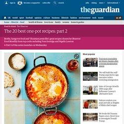 The 20 best one-pot recipes: part 2