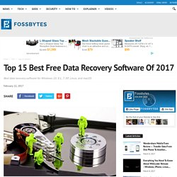 Top 15 Best Free Data Recovery Software — 2017 Edition
