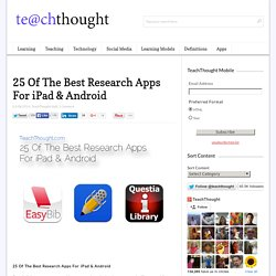 25 Of The Best Research Apps For iPad & Android