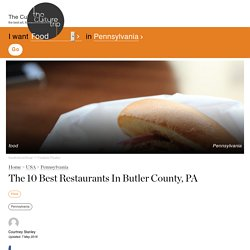 The 10 Best Restaurants In Butler County, PA