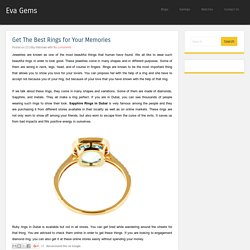 Get The Best Rings for Your Memories ~ Eva Gems