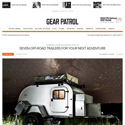 7 Best Off-Road Trailers