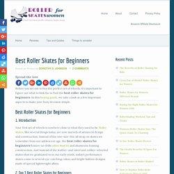Best Roller Skates for Beginners 2016