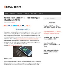 Top 40 Best Root Apps for Rooted Android phone 2016 (NEW)