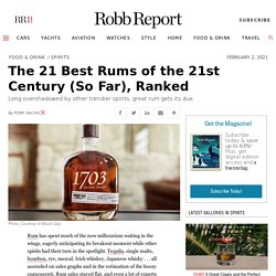 The 21 Best Rums of the 21st Century (So Far), Ranked