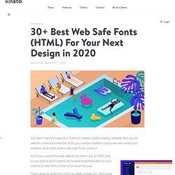 30+ Best Web Safe Fonts (HTML) For Your Next Design in 2020