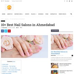 10+ Best Nail Salons in Ahmedabad - Ashaval.com
