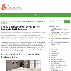 Top 10 Best Sectional Sofa For The Money In 2017 Reviews
