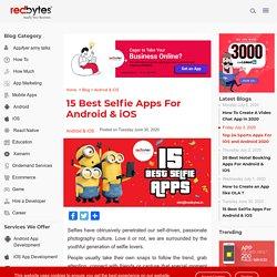 15 Best Selfie Apps For 2020 - Best Selfie Camera Apps
