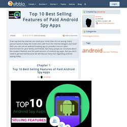 Top 10 Best Selling Features of Paid Android Spy Apps
