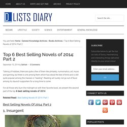 Top 6 Best Selling Novels of 2014: Part 2